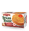Pepperidge Farm® Texas Toast Parmesan